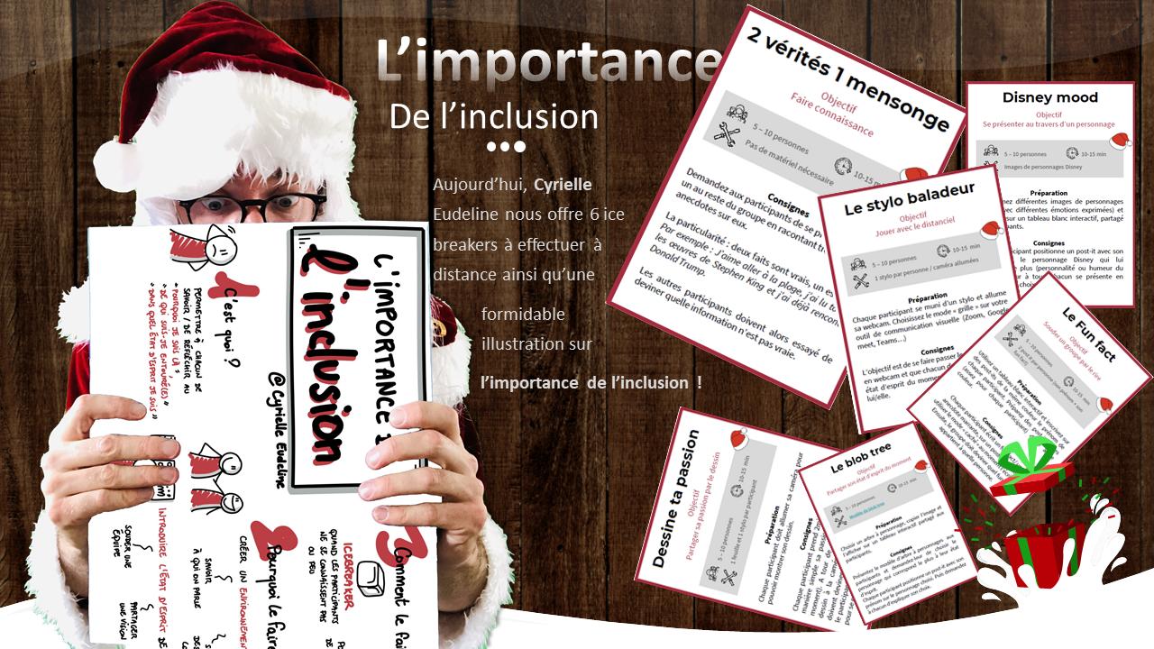 AGILE CHRISTMAS : IMPORTANCE DE L'INCLUSION